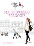 Laure d' Alançon - Ma grossesse épanouie.