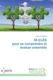 Laure d'Orcemont - 50 CLÉS pour se comprendre et évoluer ensemble.