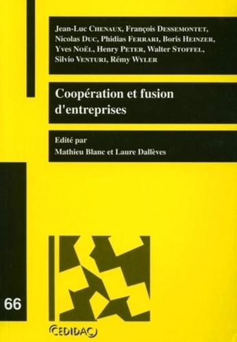 Laure Dallèves et Mathieu Blanc - Coopération et fusion d'entreprises.