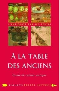 Openwetlab.it A la Table des Anciens - Guide de cuisine antique Image