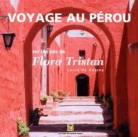 Laure de Guerny - Voyage au Pérou sur les pas de Flora Tristan.