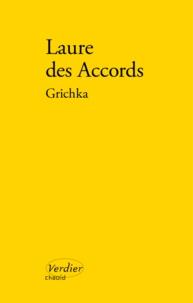 Laure Des Accords - Grichka.