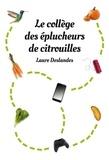 Laure Deslandes - Le collège des éplucheurs de citrouilles.