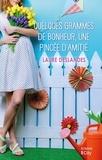 Laure Deslandes - Quelques grammes de bonheur, une pincée d'amitié.