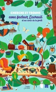 Téléchargement du livre Cherche et trouve avec facteur Ecureuil et ses amis de la forêt par Laure Dorsemaine, Alice De Page