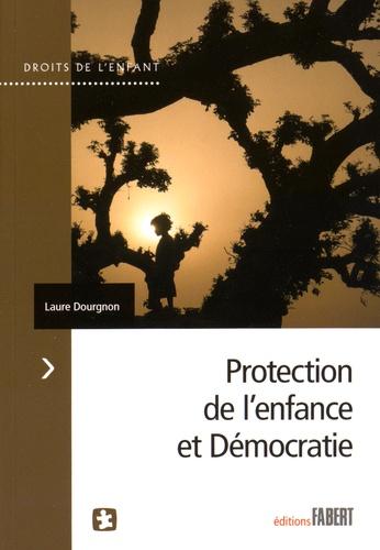 Laure Dourgnon - Protection de l'enfance et démocratie.