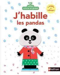 Laure du Faÿ - J'habille les pandas.