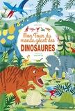 Laure du Faÿ - Mon tour du monde géant des dinosaures.