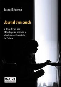 Laure Dufresne - Journal d'un coach.