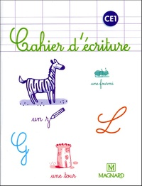 Laure Dumesnil et Bernard Montayral - Cahier d'écriture CE1.