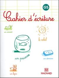 Laure Dumesnil et Bernard Montayral - Cahier d'écriture Grande Section.