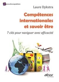 Laure Dykstra - Compétences internationales et savoir-être - 7 clés pour naviguer avec efficacité.