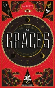 Laure Eve - The Graces - Tome 1.