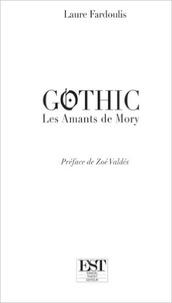 Laure Fardoulis - Gothic - Les amants de Mory.