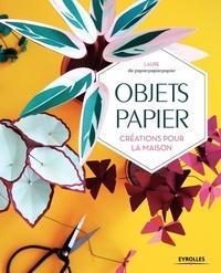 Laure Farion - Objets papier - Créations pour la maison.