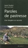 Laure Faudon - Paroles de pastresse - Une bergère se raconte.