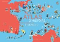Laure Flavigny et Jessie Magana - Atlas d'histoire - D'où vient la France ?.