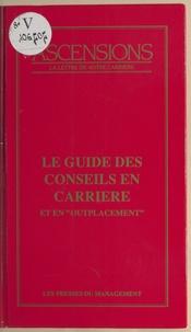 Laure Fournier et Pierre Sahnoun - Guide des conseils en carrière et en outplacement.