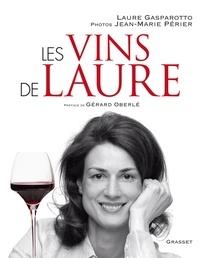 Jean-Marie Périer et Laure Gasparotto - Les vins de Laure.