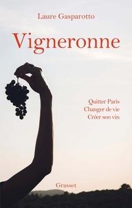 Laure Gasparotto - Vigneronne.