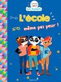 Laure Girardot et Fabrice Guieysse - The Panda Family  : L'école même pas peur !.