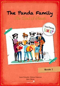 Laure Girardot et Fabrice Guieysse - The Panda Family Tome 1 : The book of secrets.
