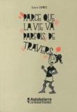 Laure Gomez - Parce que la vie va parfois de travers.