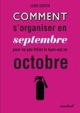 Laure Gontier - Comment s'organiser dès septembre pour ne pas frôler le burn out en octobre.
