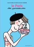 Laure Gontier et Jeanne-Aurore Colleuille - Le Paris des Paresseuses.