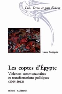 Les coptes dEgypte - Violences communautaires et transformations politiques (2005-2012).pdf
