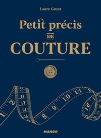 Laure Guyet - Petit précis de couture.