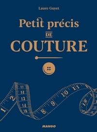 Laure Guyet et Fabrice Besse - Petit précis de couture.