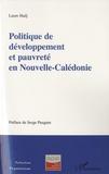 Laure Hadj - Politique de développement et pauvreté en Nouvelle-Calédonie.