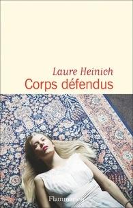 Laure Heinich - Corps défendus.