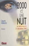 Laure Hillerin - 2000 et une nuit - Où serez-vous le 31 décembre 1999 ?.
