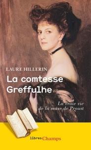 Laure Hillerin - La comtesse Greffulhe - L'ombre des Guermantes.