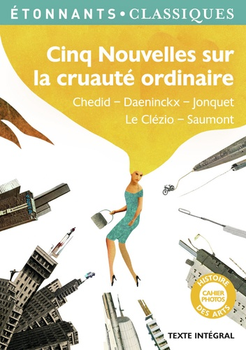 Laure Humeau-Sermage et Anne Péan - Cinq Nouvelles sur la cruauté ordinaire.