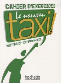 Le Nouveau Taxi ! 2- Cahier d'exercices - Laure Hutchings | Showmesound.org