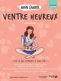 Laure Hyvernat - Mon cahier Ventre heureux.