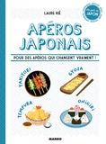Laure Kié - Apéros japonais - Pour des apéros qui changent vraiment !.