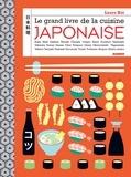 Laure Kié - Le grand livre de la cuisine japonaise.