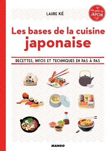 Laure Kié - Les bases de la cuisine japonaise - Recettes, infos et techniques en pas à pas.