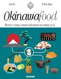 Laure Kié et Dr Kathy Bonan - Okinawa Food - Recettes et conseils nutrition pour booster son espérance de vie.