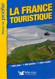 Laure Kressmann et Antoine Lebègue - La France touristique dans la poche.