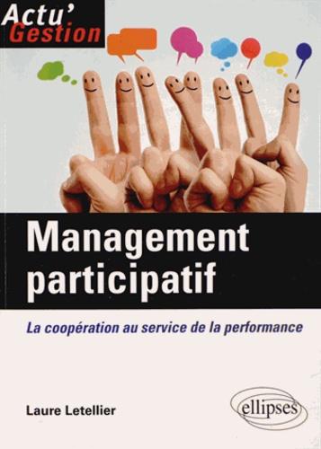 Laure Letellier - Management participatif - La coopération au service de la performance.