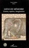 Laure Lévêque - Liens de mémoire : genres, repères, imaginaires.
