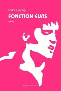 Laure Limongi - Fonction Elvis.