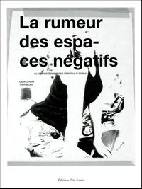 La rumeur des espaces négatifs - Ou comment digresser sans dialectique ni douleur.pdf