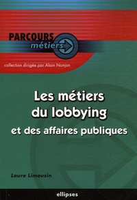 Laure Limousin - Les métiers du lobbying et des affaires publiques.