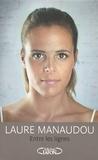 Laure Manaudou - Entre les lignes.